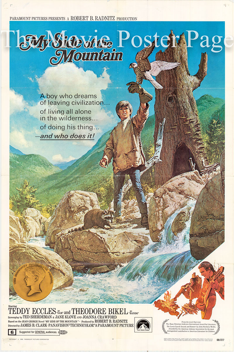 Pictured is an US promotional poster for the 1969 James B. Clark film My Side 9f the Mountain, starring Ted Eccles as Sam.