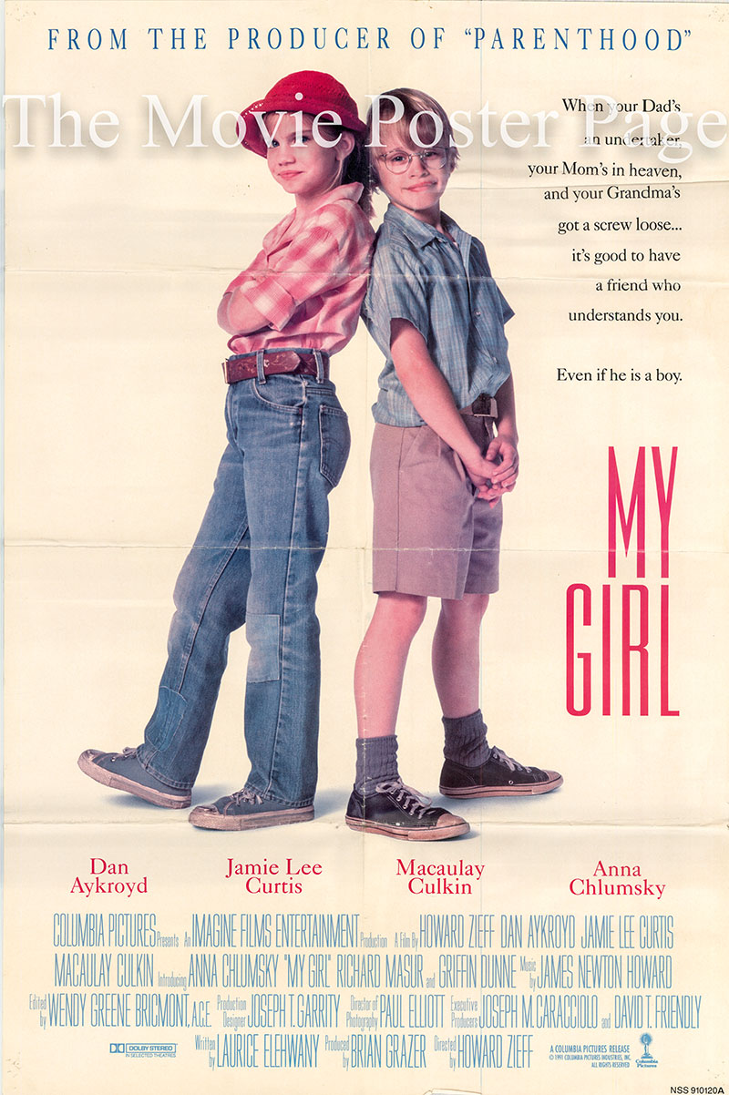 Pictured is a US promotional poster for the 1991 Howard Zieff film My Girl starring Dan Aykroyd.
