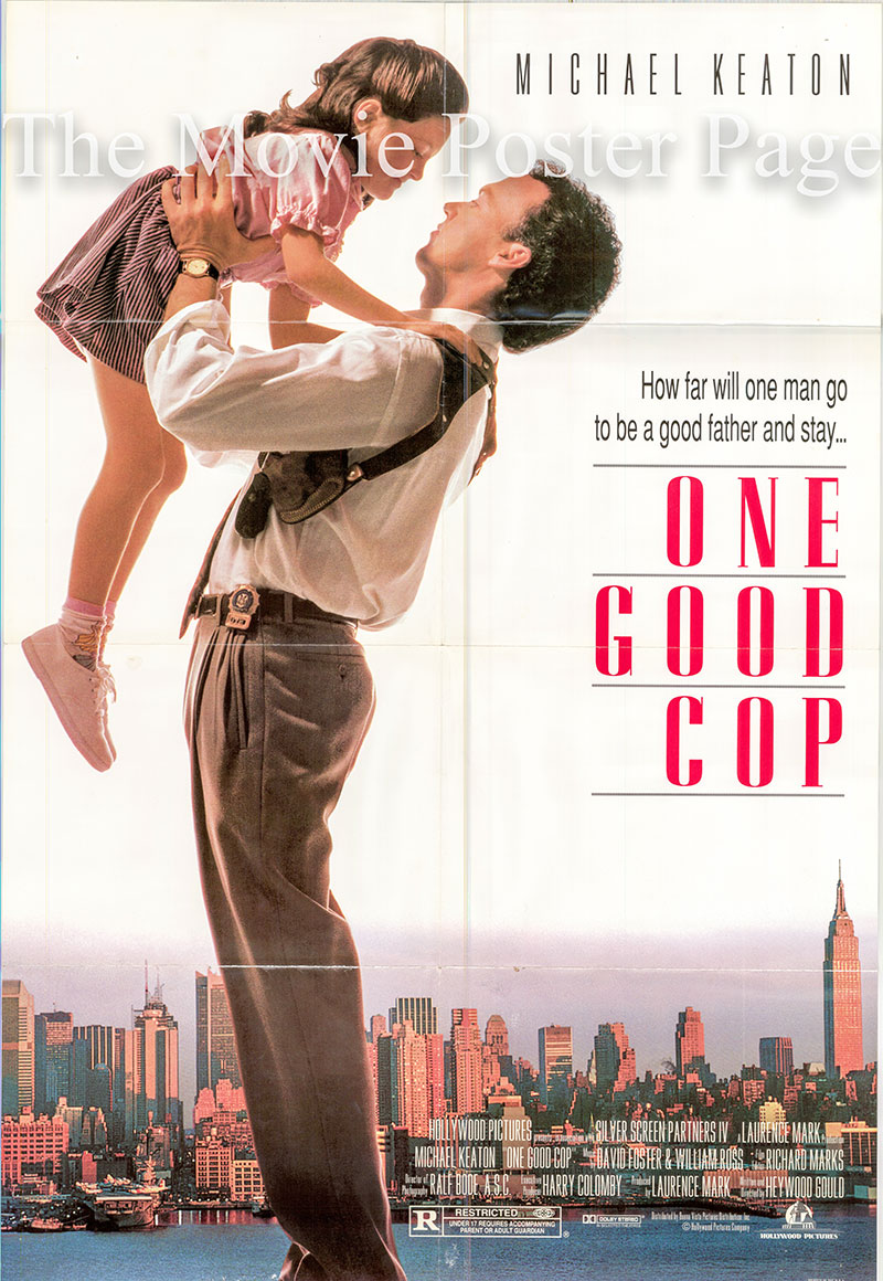 Pictured is a US promotional poster for the 1991 Heywood Gould film One Good Cop starring Michael Keaton.