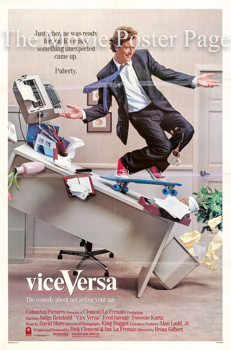 Pictured is a US promotional poster for the 1988 Brian Gilbert film Vice Versa starring Judge Reinhold and Fred Savage.