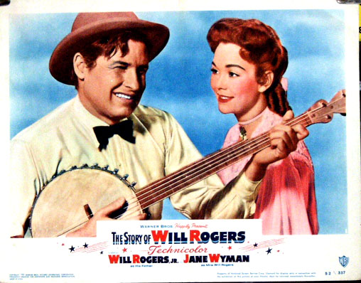 Pictured is a US lobby card for the 1952 Michael Curtiz film The Story of Will Rogers starring Will Rogers Jr. as Will Rogers.