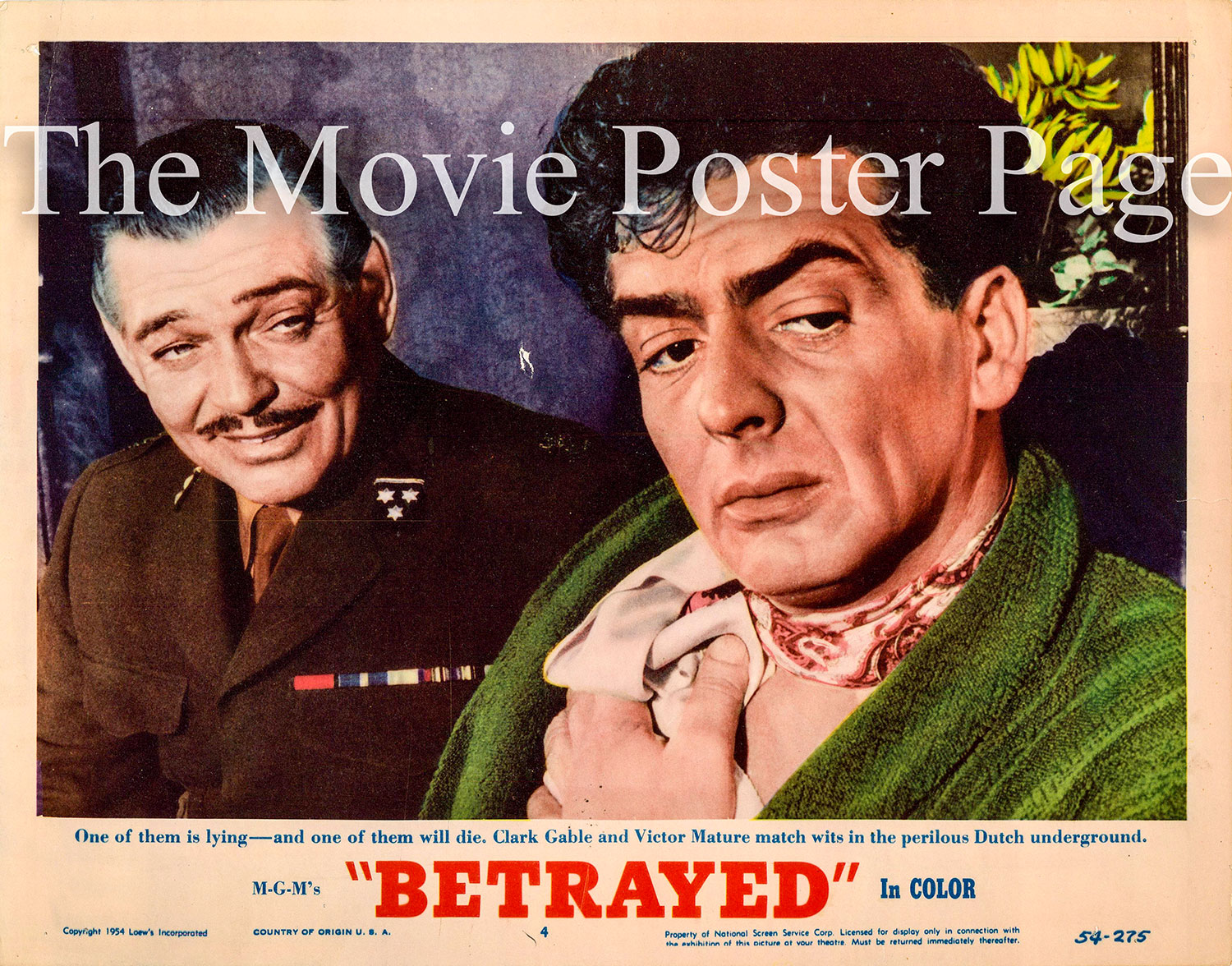 Pictured is a US lobby card for the 1954 Gottfried Reinhardt film Betrayed starring Clark Gable, Lana Turner and Victor Mature.