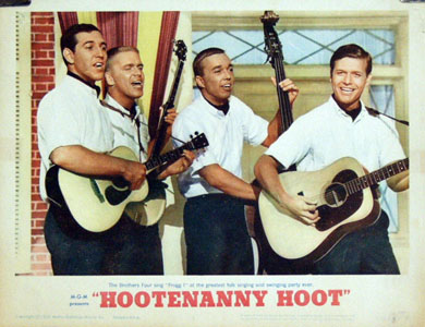 Pictured is a US lobby card for the 1963 Gene Nelson film Hootenanny Hoot starring The Brothers Four.