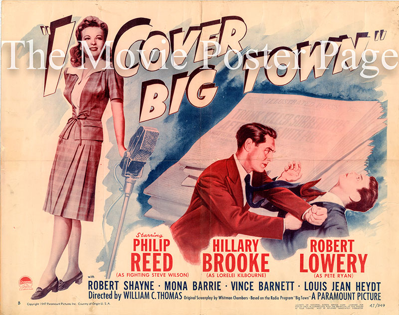 Pictured is a US half-sheet promotional poster for the 1947 William C. Thomas film I Cover Big Town starring Phillip Reed.