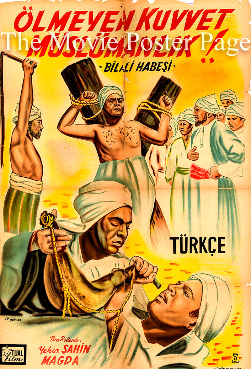Pictured is a Turkish promotional poster for the 1953 Ahmad Al Tukhi film Balal, the Prophet's Muezzin, starring Yehia Chahine.