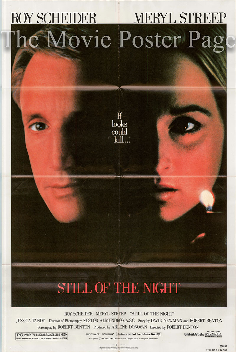 Pictured is a US one-sheet poster for the 1982 Robert Benton film Still of the Night starring Roy Scheider as Sam Rice.