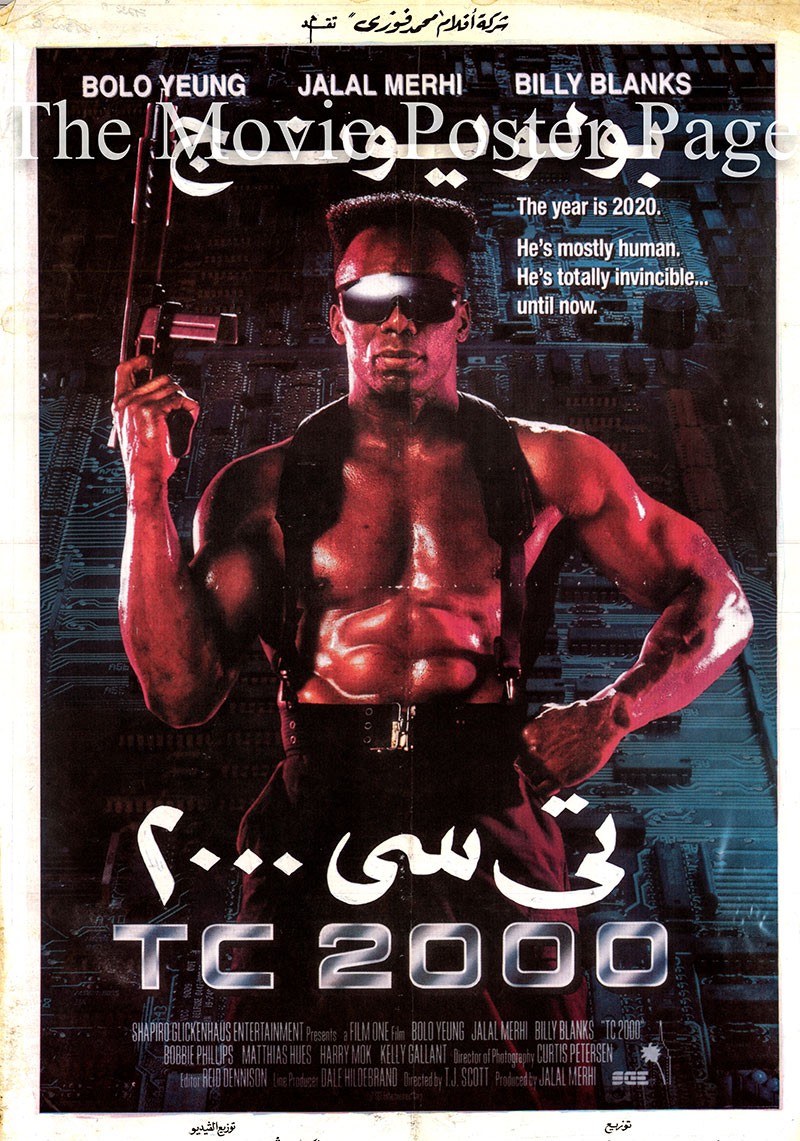 Pictured is an Egyptian promotional poster for the 1993 T.J. Scott film TC 2000 starring Bolo Yeung.