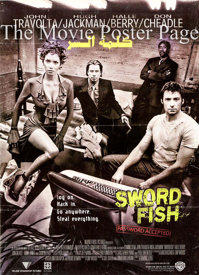 Pictured is an Egyptian promotional poster for the 2001 Dominic Sena film Swordfish starring John Travolta.