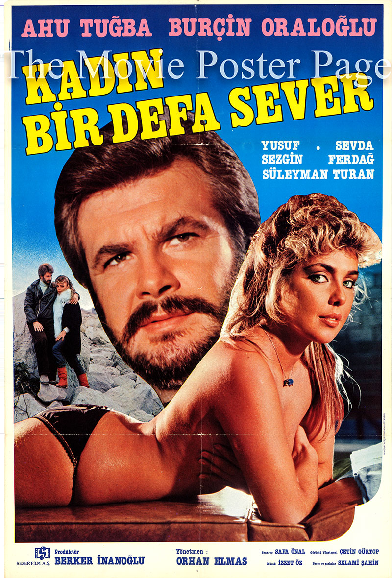 Pictured is a Turkish one-sheet promotional poster for the 1984 Orthan Diamond film Kadin Bir Defa Sever starring Ahu Tugba.