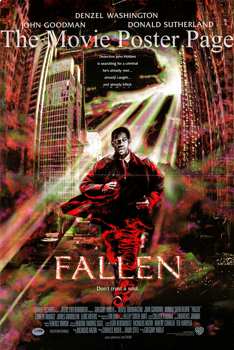 Pictured is a US one-sheet promotional poster for the 1998 Gregory Hoblit film Fallen starring Denzel Washington as Detective John Hobbes.