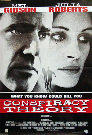 Pictured is a US one-sheet reprint promotional poster for the 1997 Richard Donner film Conspiracy Theory starring Mel Gibson and Julia Roberts.