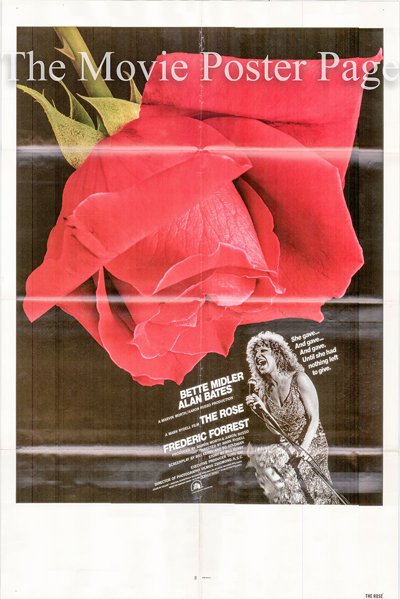 Pictured is a US one-sheet poster for the 1979 Mark Rydell film The Rose starring Bette Midler as Mary Rose Foster.