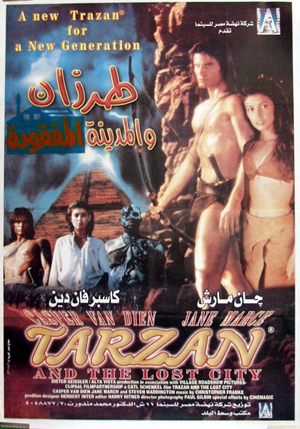 Pictured is an Egyptian promotionAal poster for the 1997 Carl Schenkel film Tarzan and the Lost City starring Casper Van Dien.
