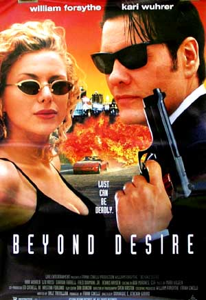 Beyond Desire (1995) - (William Forsythe) one-sheet R, M $20 *