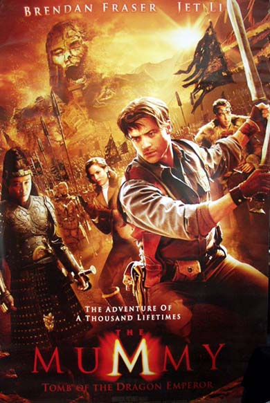 Pictured is a US promotional banner for the 2008 Rob Cohen film The Mummy: Tomb of the Dragon Emperor, starring Brendan Fraser.