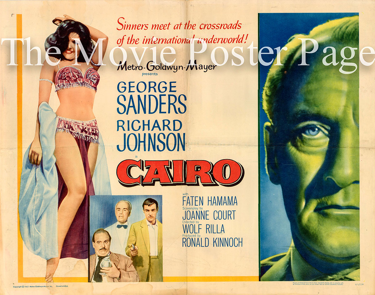 Pictured is a US half-sheet promotional poster for the 1963 Wolf Rilla film Cairo starring George Sanders.
