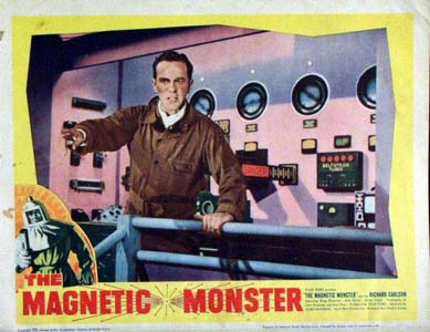 Pictured is a US lobby card for the 1953 Curt Siodmak film The Magnetic Monster starring Richard Carlson.