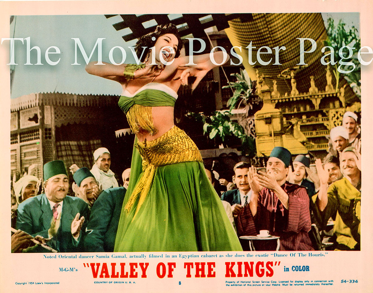 Pictured is a US lobby card for the 1954 Robert Pirosh film Valley of the Kings starring Robert Taylor, featuring an image of Samia Gamal doing the Dance of the Houris.