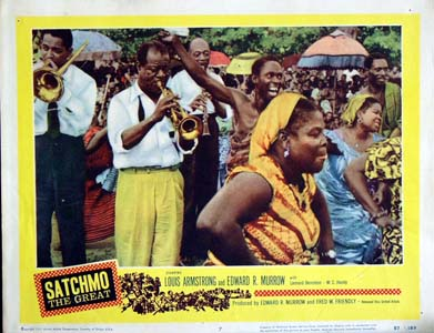Pictured is a US lobby card for the 1957 Edward R. Murrow film Satchmo the Great starring Louis Armstrong.