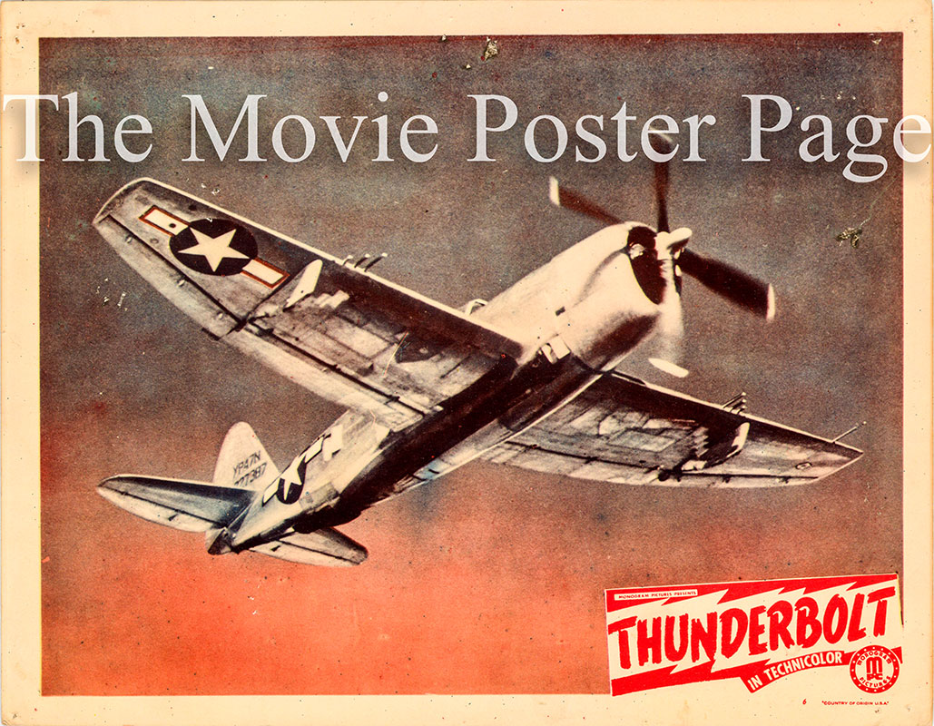 Pictured is a US lobby card for the 1947 John Sturges film Thunderbolt starring James Stewart.