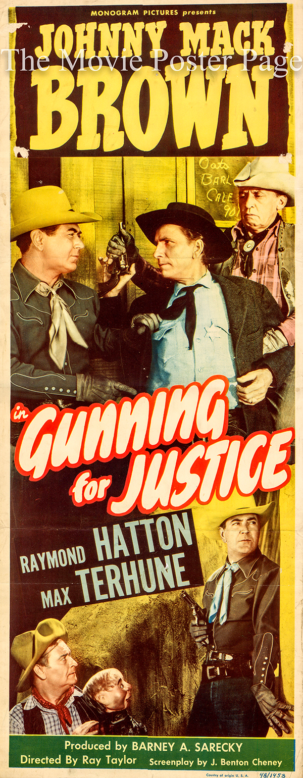 Pictured is a US insert promotional poster for the 1948 Ray Taylor film Gunning for Justice starring Johnny Mack Brown.