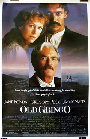 Pictured is a US promotional one-sheet poster for the 1989 Luis Puenzo film Old Gringo starring Gregory Peck.