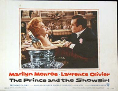 Pictured is a US lobby card for the 1957 Laurence Olivier film The Prince and the Showgirl starring Marilyn Monroe and Laurence Olivier.