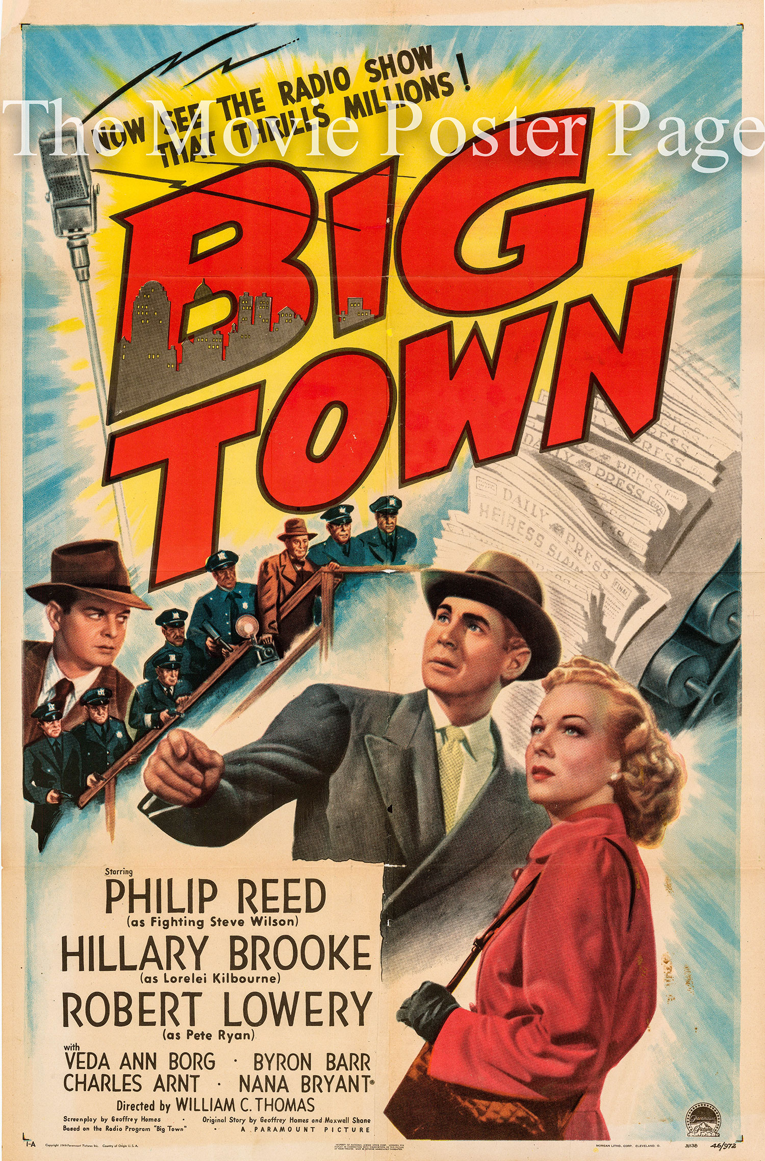 Pictured is a US one-sheet promotional poster for the 1947 William C. Thomas film Big Town starring Phillip Reed.