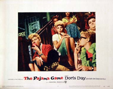 Pictured is a US lobby card  for the 1957 George Abbott and Stanley Donen film The Pajama Game starring Doris Day.