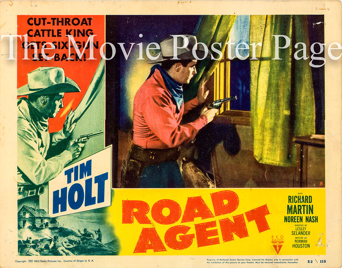 Pictured is a US lobby card for the 1951 Lesley Selander film Road Agent starring Tim Holt.