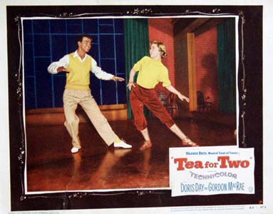 Pictured is a US lobby card for the 1950 David Butler film Tea for Two starring Doris Day and Gordon MacRae.