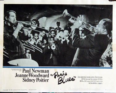 Pictured is a US lobby card for the 1961 Martin Ritt film Paris Blues starring Paul Newman with Sidney, Poitier, Joanne Woodward and Louis Armstrong.
