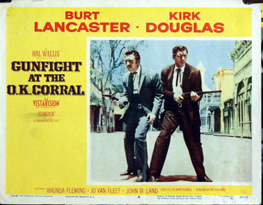 Pictured is a US lobby card for the 1957 John Sturges film Gunfight at the O.K. Corral starring Burt Lancaster and Kirk Douglas.