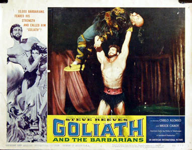 Pictured is a US lobby card for the 1959 Carlo Compogalliani film Goliath and the Barbarians starring Steve Reeves.