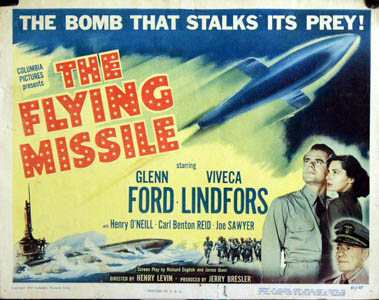 Pictured is a US lobby card for the 1951 Henry Levin film The Flying Missile starring Glenn Ford.