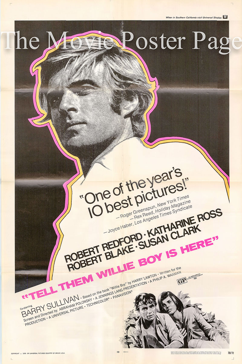 Pictured is a US one-sheet promotional poster for the 1970 Abraham Polonsky film Tell Them Willie Boy Is Here starring Robert Redford.