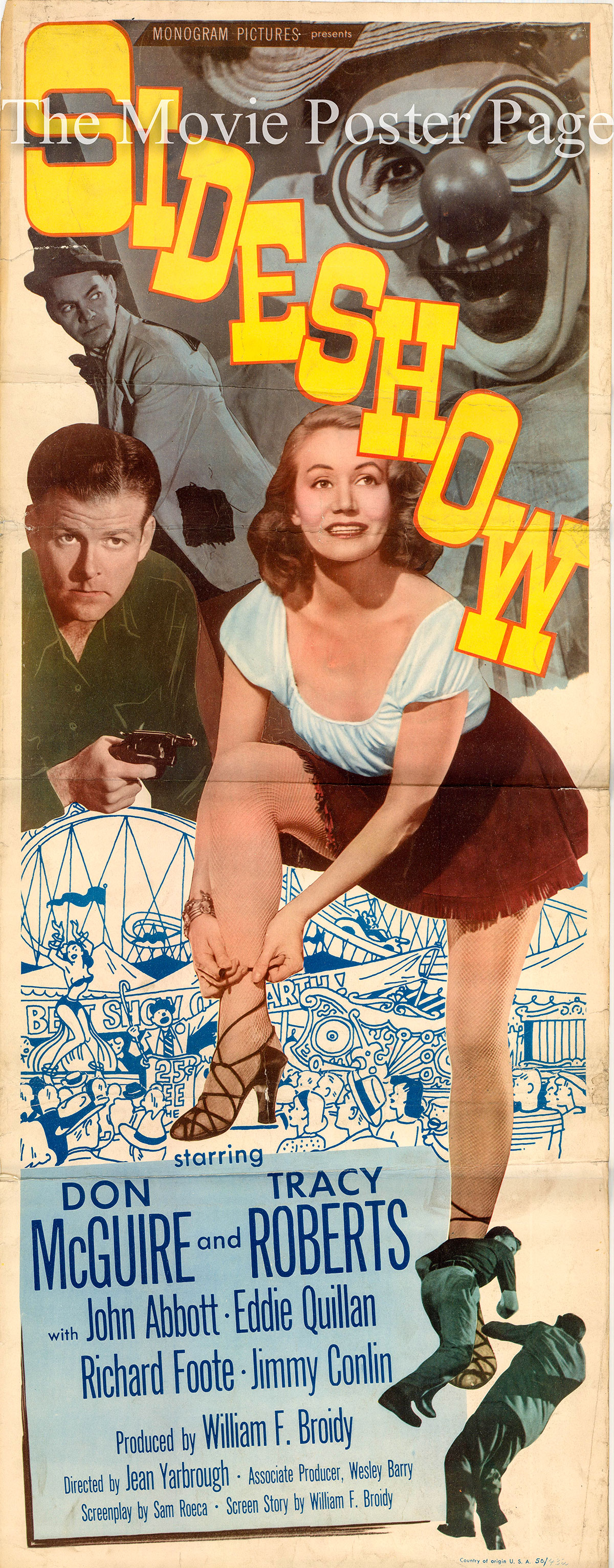 Pictured is a US insert promotional poster for the 1950 Jean Yarbrough film Sideshow starring Don McGuire.