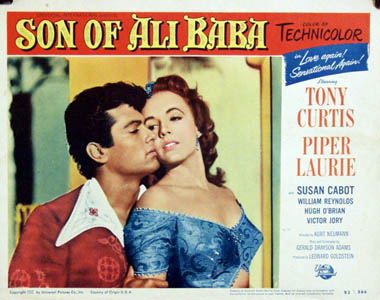 Pictured is a US lobby card for the 1952 Kurt Neumann film Son of Ali Baba starring Tony Curtis and Piper Laurie.