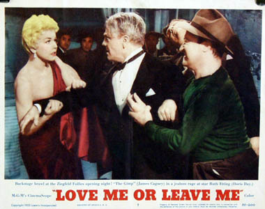 Pictured is a US lobby card for the 1955 Charles Vidor film Love Me or Leave Me starring Doris Day and James Cagney.