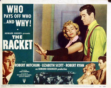 Pictured is a US lobby card for the 1951 John Cromwell film The Racket starring Robert Mitchum and Lizabeth Scott.