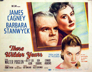 Pictured is a US title card for the 1956 Roy Rowland film These Wilder Years starring James Cagney and Barbara Stanwyck.