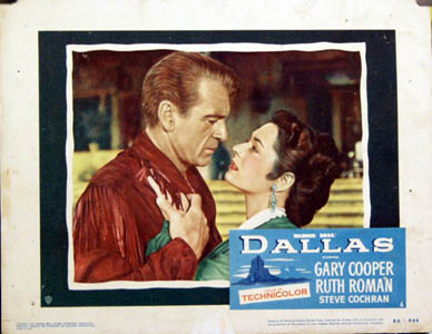 Pictured is a US lobby card for the 1950 Stuart Heisler film Dallas starring Gary Cooper and Ruth Roman.
