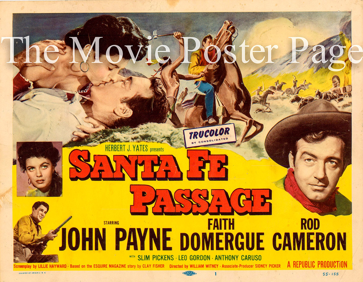 Pictured is a US lobby card for the 1955 William Witney film Santa Fe Passage starring John Payne.