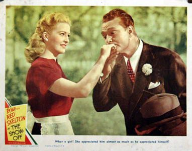 Pictured is a US lobby card for the 1946 Harry Beaumont film The Show-Off starring Red Skelton and Marilyn Maxwell.