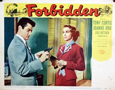 Pictured is a US lobby card for the 1954 Rudolph Mate film Forbidden starring Tony Curtis and Joanne Dru.