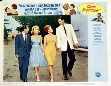 Pictured is a US lobby card for the 1961 Robert film Come September starring Rock Hudson, Bobby Darin, Gina Lollobrigida and Sandra Dee.