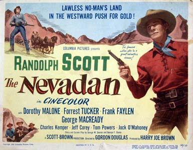 Pictured is a US lobby card for the 1950 Gordon Douglas film The Nevadan starring Randolph Scott.