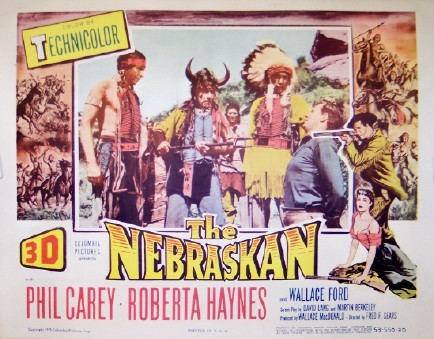 Pictured is a US lobby card for the 1953 Fred F. Sears film The Nebraskan starring Phil Carey.