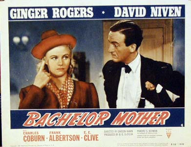 Pictured is a US promotional lobby card for a 1952 rerelease of the 1939 Karson Kanin film Bachelor Mothe starring Ginger Rogers and David Niven.