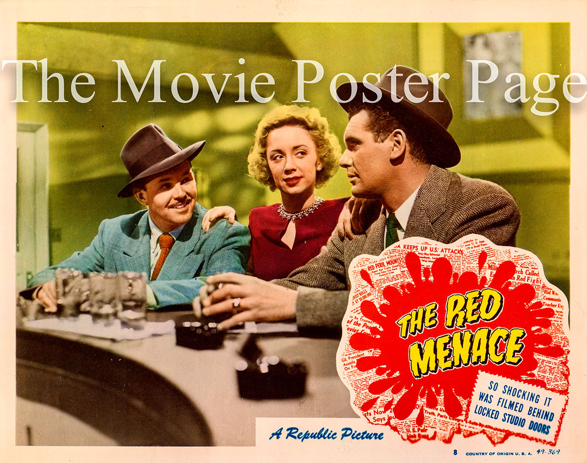 Pictured is a US lobby card for the 1949 R.G. Springsteen film The Red Menace starring Robert Rockwell.
